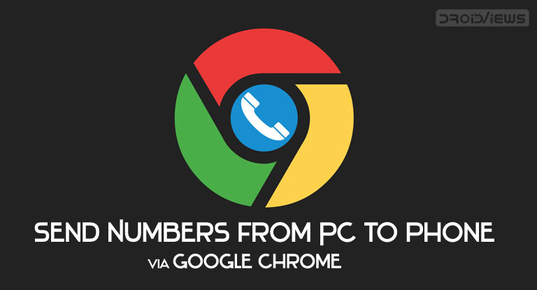 Send numbers from your desktop straight to your phone via Chrome